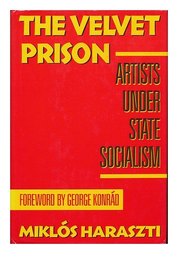 9780465098002: The Velvet Prison