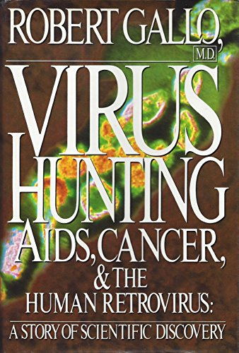 9780465098064: Virus Hunting: Aids, Cancer, & The Human Retrovirus: A Story Of Scientific Discovery