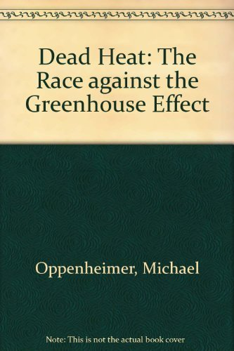9780465098088: Dead Heat: The Race Against The Greenhouse Effect