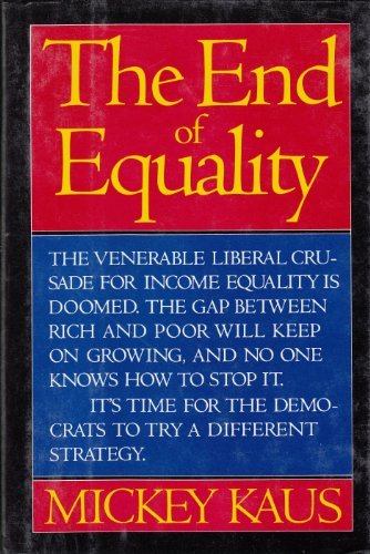 9780465098149: The End Of Equality