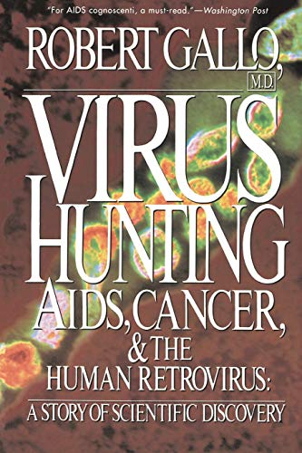 9780465098156: Virus Hunting: Aids, Cancer, And The Human Retrovirus: A Story Of Scientific Discovery