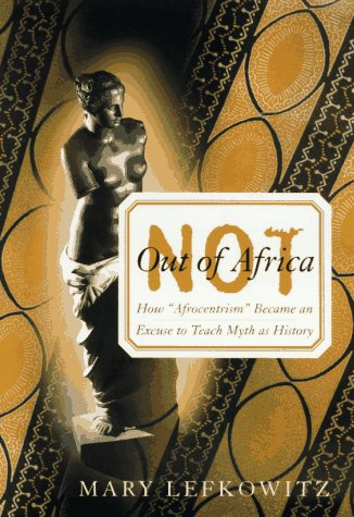 9780465098378: Not Out Of Africa: How