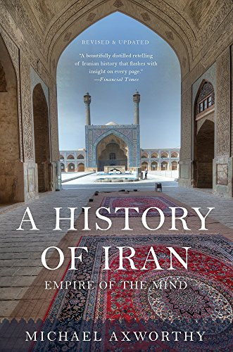 9780465098767: A History of Iran: Empire of the Mind