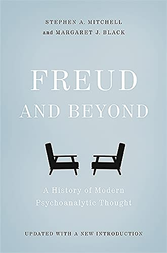 9780465098811: Freud and Beyond: A History of Modern Psychoanalytic Thought