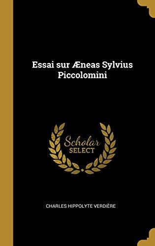 Essai Sur neas Sylvius Piccolomini (Hardback): Charles Hippolyte Verdiere
