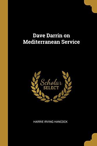 9780469122925: Dave Darrin on Mediterranean Service