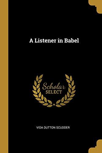 9780469380875: A Listener in Babel