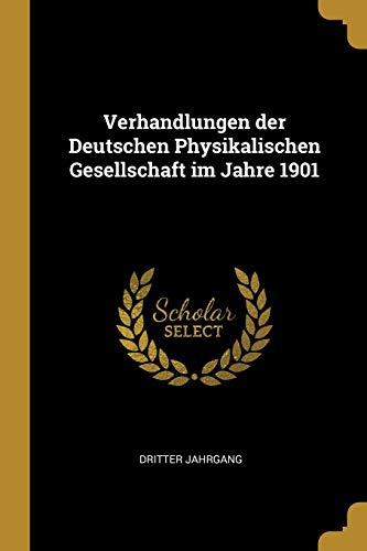 9780469674356: Verhandlungen der Deutschen Physikalischen Gesellschaft im Jahre 1901