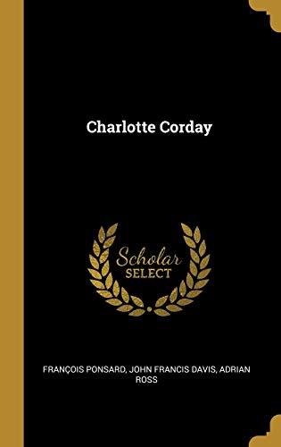 Charlotte Corday (Hardback): John Francis Davis