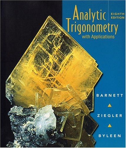 9780470000120: Analytic Trigonometry: with Applications