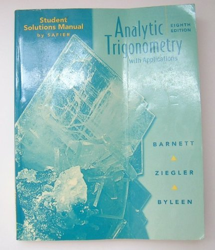 9780470000137: Student Solutions Manual to accompany Analytic Trigonometry with Applications