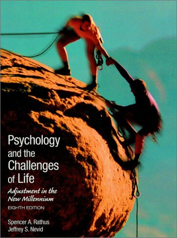 9780470000311: Psychology and the Challenges of Life: Adjustment to the New Millennium