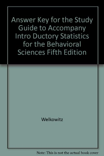9780470001868: Answer Key for the Study Guide to Accompany Introductory Statistics: For the Behavioral Sciences