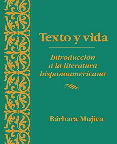 9780470002490: Texto y vida: Introducisn a la Literatura Hispanoamericana