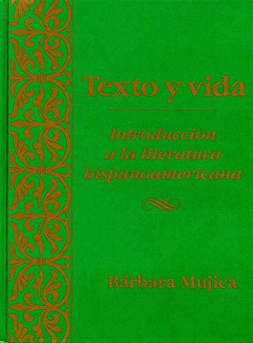 9780470002490: Texto y vida: Introdución a la literatura hispanoamericana (Spanish Edition)