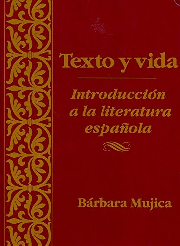9780470002506: Texto Y Vida - Introduction a La Literatura Espanola