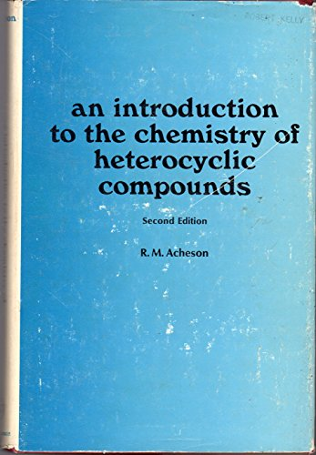 9780470002667: An Introduction to the Chemistry of Heterocyclic Compounds