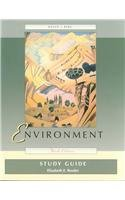 Study Guide to Accompany Environment: Peter H. Raven; Linda R. Berg; Elizabeth E. Reeder