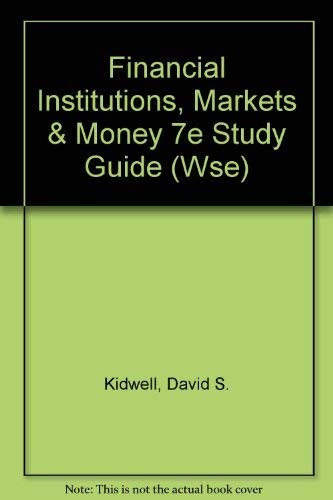 9780470003954: Financial Institutions, Markets & Money 7e Study Guide (Wse)