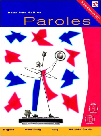 Paroles: Introductory French: Sally Sieloff Magnan, Yvonne Rochette Ozzello, William J. Berg, ...