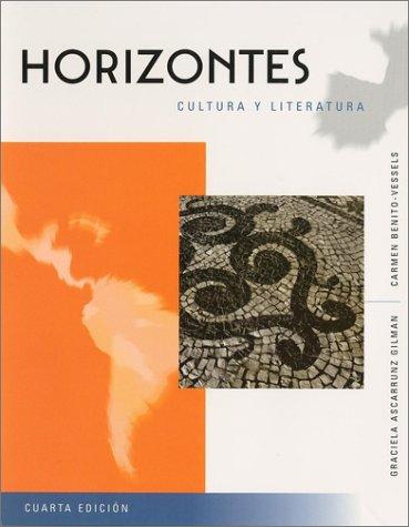 Horizontes: Cultura y literatura, with Reading Assistant: Graciela Ascarrunz Gilman,