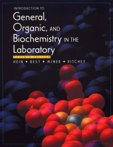 Introduction to General, Organic, and Biochemistry in: Morris Hein, Leo