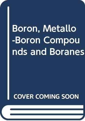9780470004548: Boron, Metallo-Boron Compounds and Boranes