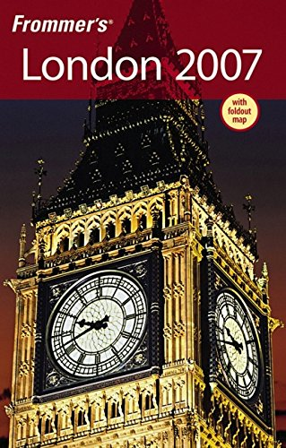 9780470007488: Frommer's London 2007 (Frommer's Complete Guides)