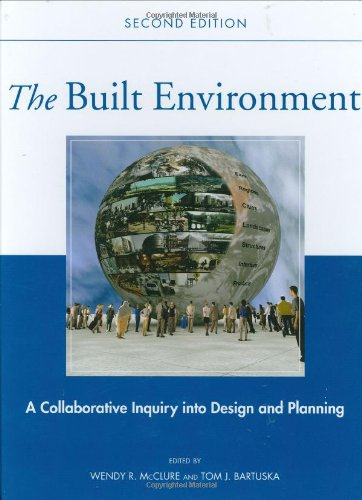 9780470007525: The Built Environment: A Collaborative Inquiry Into Design and Planning