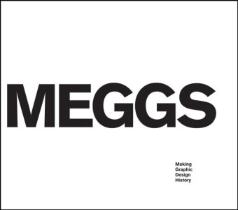 Meggs: Making Graphic Design History: Carter, Rob