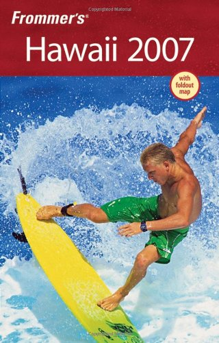 9780470008652: Frommer's Hawaii 2007 (Frommer's Complete Guides)