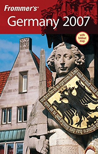 Frommer's Germany 2007 (Frommer's Complete Guides) (0470008679) by Darwin Porter; Danforth Prince