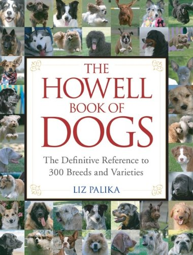 9780470009215: The Howell Book of Dogs: The Definitive Reference to 300 Breeds and Varieties