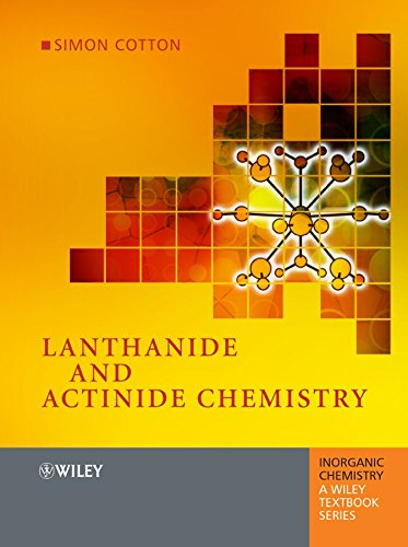 9780470010051: Cotton, S: Lanthanide and Actinide Chemistry (Inorganic Chemistry: A Textbook Series)