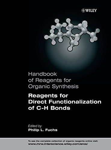 9780470010228: Handbook of Reagents for Organic Synthesis, Reagents for Direct Functionalization of C-H Bonds (Hdbk of Reagents for Organic Synthesis) (v. 2)