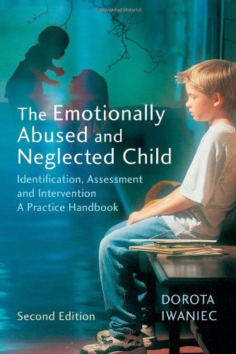9780470011003: The Emotionally Abused and Neglected Child: Identification, Assessment and Intervention: A Practice Handbook