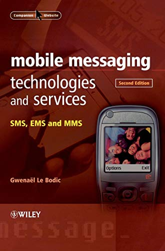 9780470011430: Mobile Messaging Technologies and Services: SMS, EMS and MMS