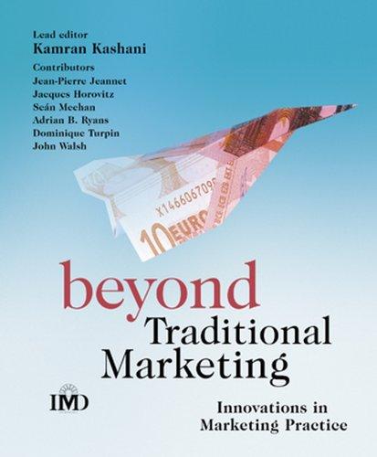 Beyond Traditional Marketing: Innovations in Marketing Practice: Kamran Kashani, Jean-Pierre
