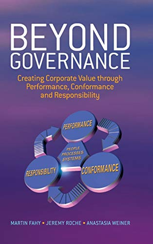 Beyond Governance: Creating Corporate Value through Performance,: Fahy, Martin, Weiner,