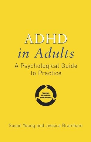 9780470012321: ADHD in Adults: A Psychological Guide to Practice