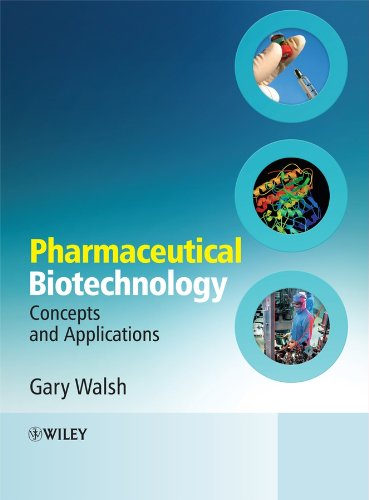 9780470012444: Pharmaceutical Biotechnology: Concepts and Applications