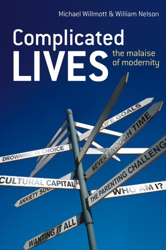 9780470012635: Complicated Lives: The Malaise of Modernity