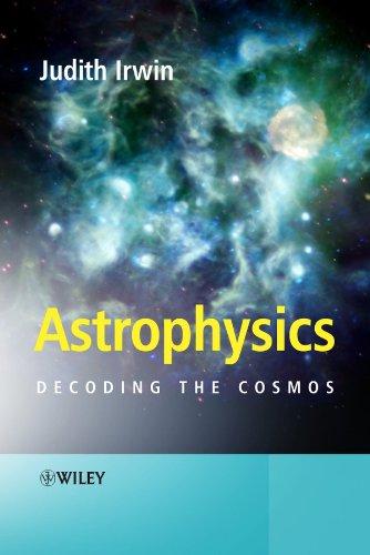 9780470013069: Astrophysics: Decoding the Cosmos