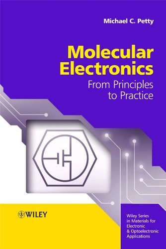 9780470013076: Molecular Electronics: From Principles to Practice (Wiley Series in Materials for Electronic & Optoelectronic Applications)