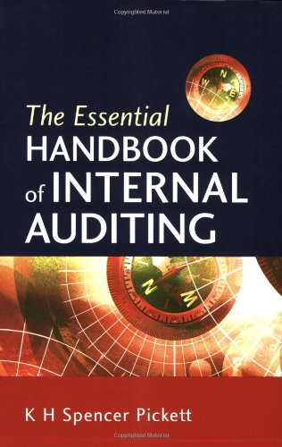 The Essential Handbook of Internal Auditing: K. H. Spencer