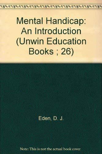 9780470013731: Mental Handicap: An Introduction (Unwin Education Books ; 26)