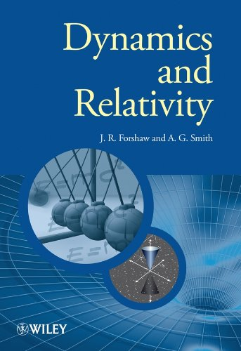 9780470014592: Dynamics and Relativity (Manchester Physics Series)