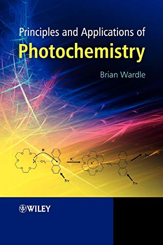 9780470014943: Principles and Applications of Photochemistry