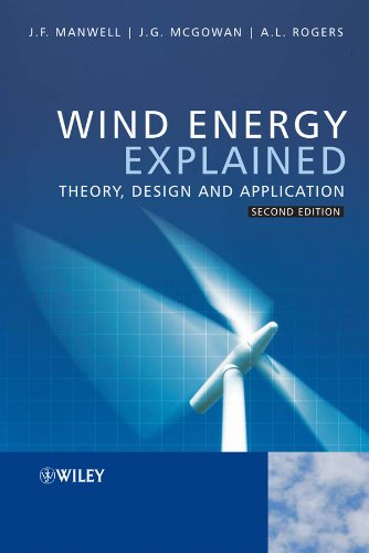Wind Energy Explained: Theory, Design and Application: Manwell, James F.;