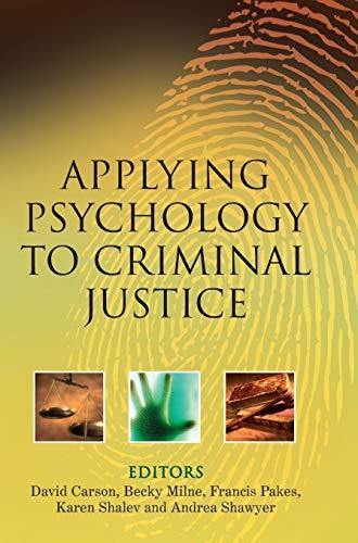 9780470015155: Applying Psychology to Criminal Justice